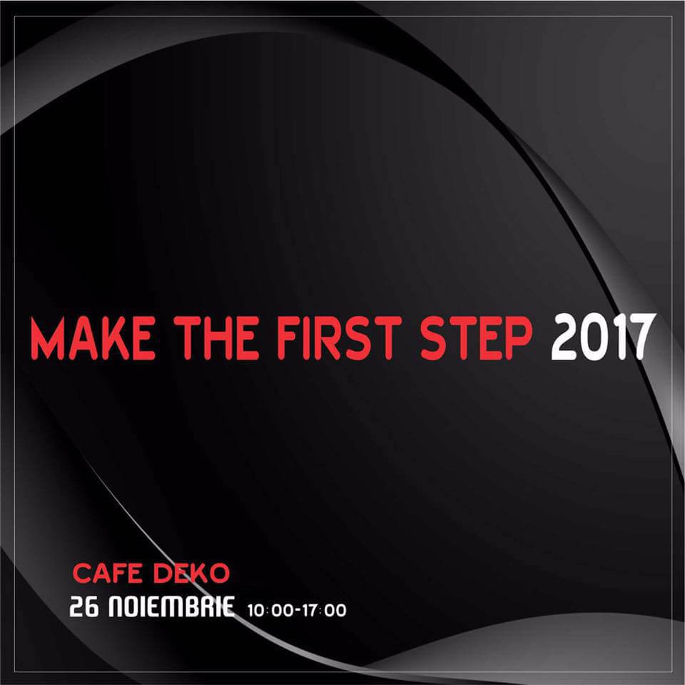 MAKE THE FIRST STEPT 2017